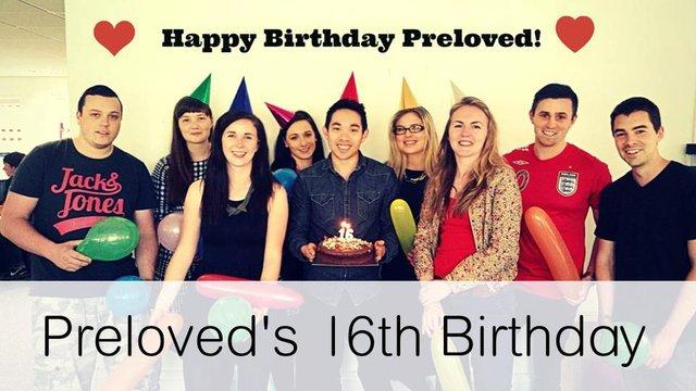 Preloved's 16th Birthday