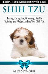 Preview of the first image of Shih Tzu Dogs - The No. 1 Best-Selling Owners Guide....