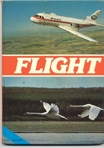 Preview of the first image of FLIGHT by ERNST BAUER – AIRCRAFT/BIRDS/ANIMALS 1976 **VGC**.