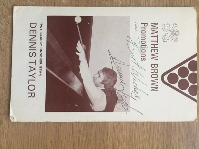Preview of the first image of Dennis Taylor Autograph.
