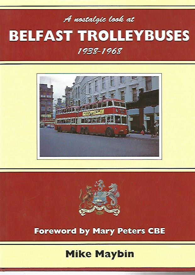 Preview of the first image of BELFAST TROLLEYBUSES 1938 - 1968.