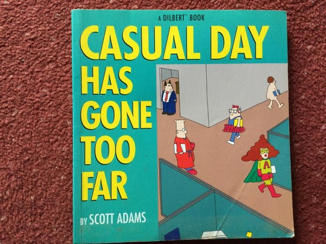 Preview of the first image of Casual Day Has Gone Too Far: A Dilbert Book.